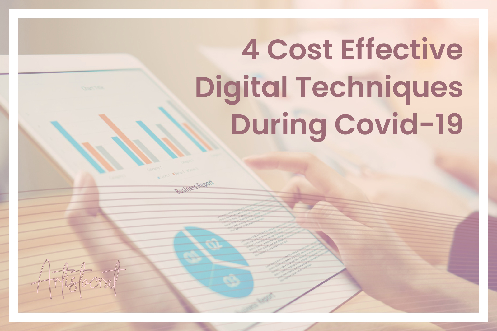 Cost-Effective-Digital-Techniques-During-Covid-19