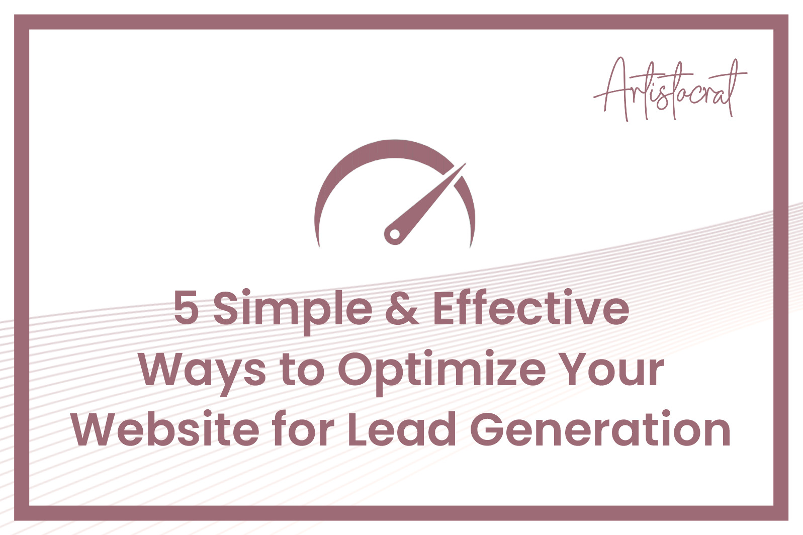 Effective-Ways-Optimize-Your-Website-Lead-Generation