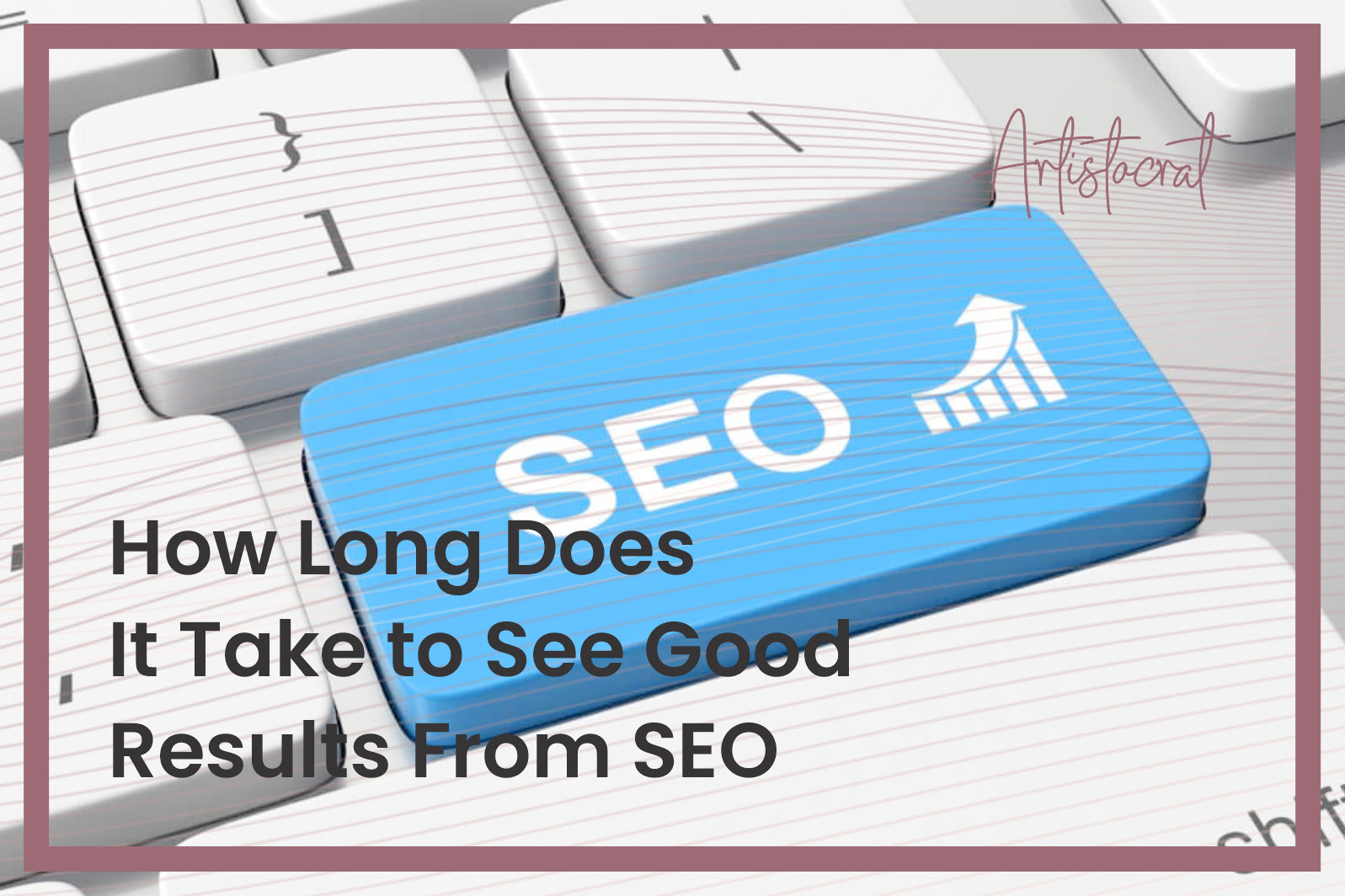 How-Long-Does-It-Takes-See-Good-Result-SEO