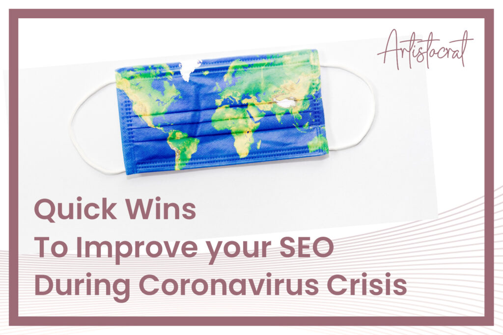 Quick-Wins-Improve-Your-SEO-During-Coronavirus-Crisis