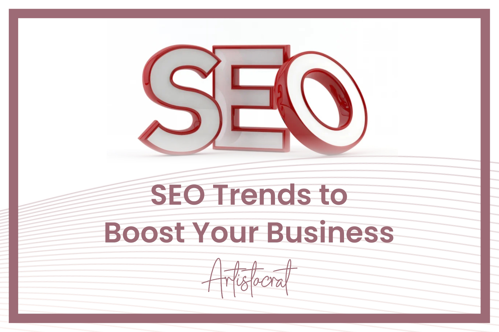 SEO-Trends-To-Boost-Your-Business