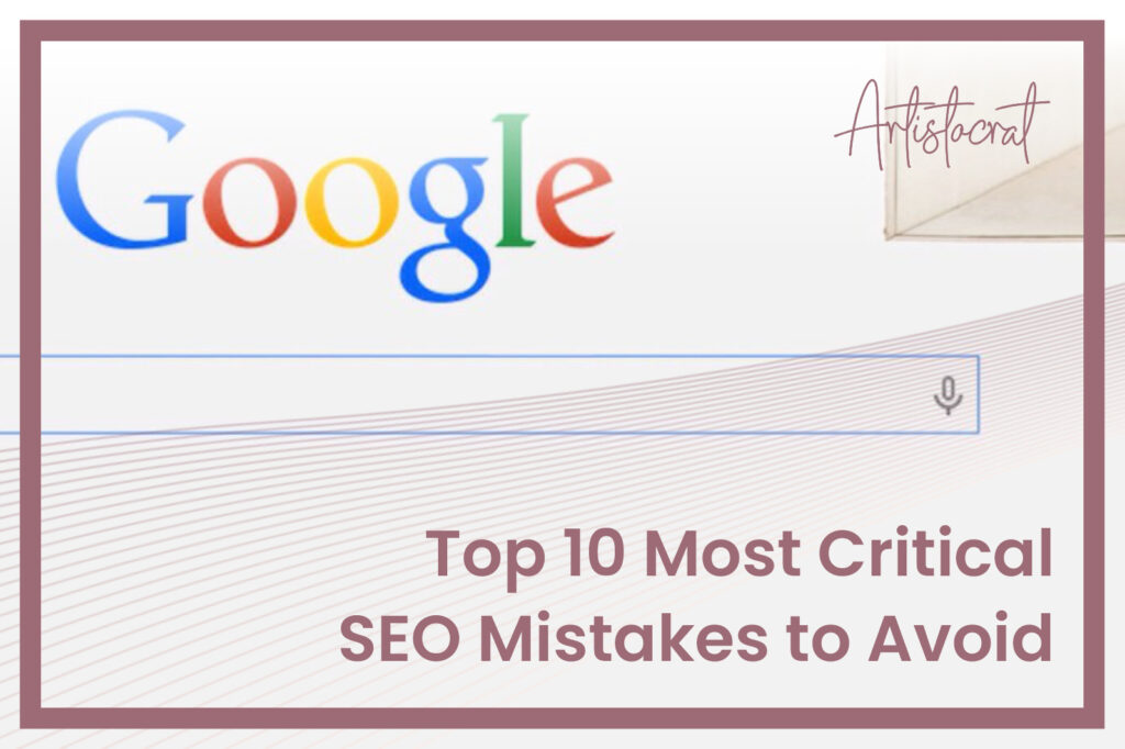 Top-10-Most-Critical-SEO-Mistakes-Avoid