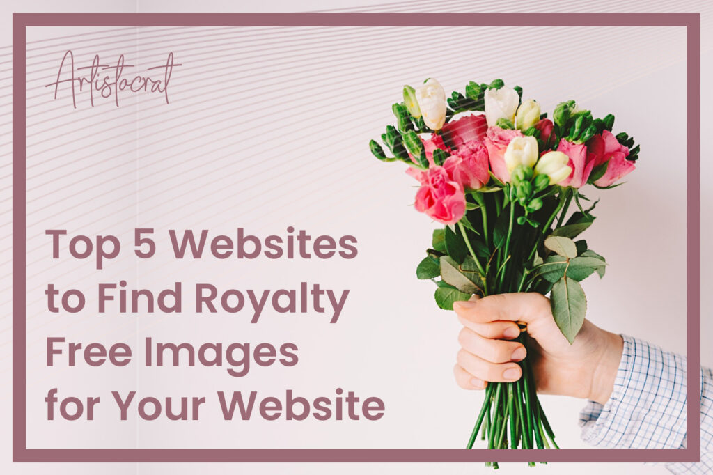 Top-5-Websites-to-Find-Royality-Free-Images-For-Your-Website