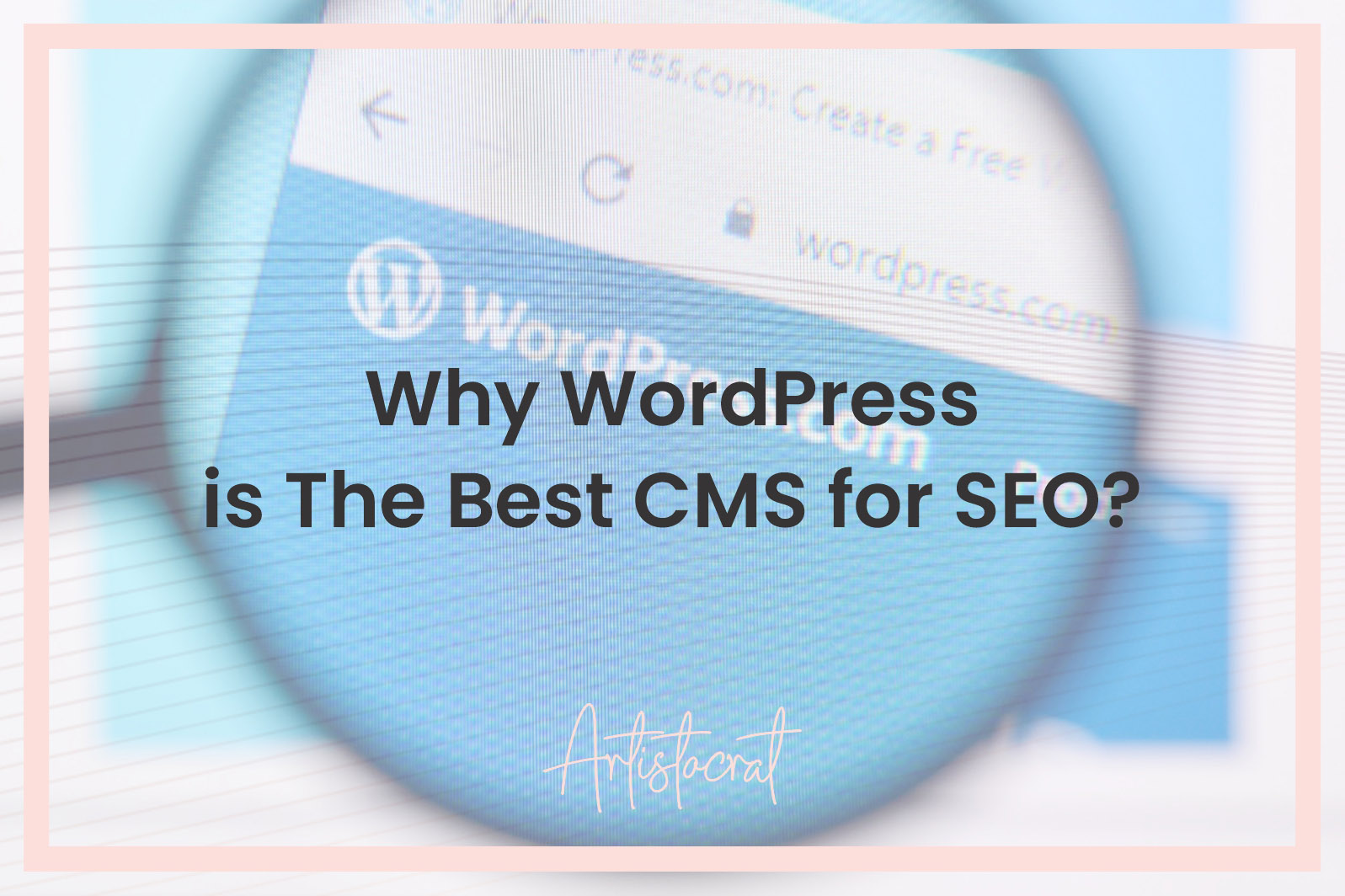 Why-Wordpress-The-Best-CMS-SEO